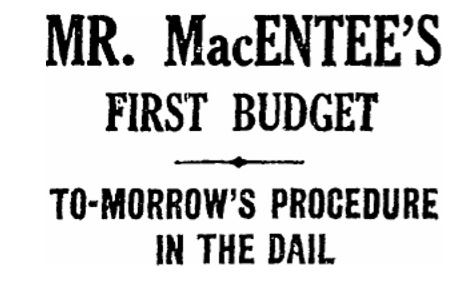 Newspaper headline announcing Fianna Fail's first Budget on 11th May 1932.
